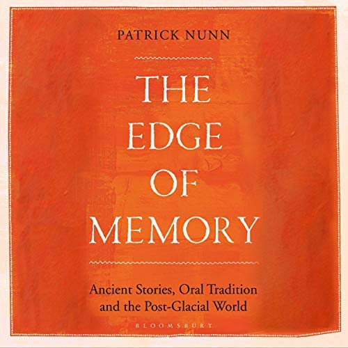 The Edge of Memory by Patrick Nunn