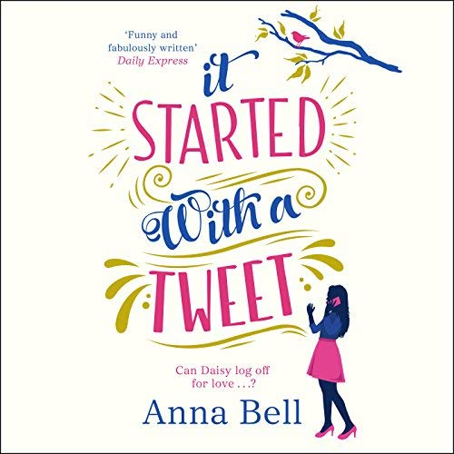 It Started with a Tweet by Anna Bell